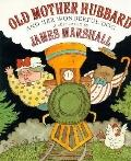 Old Mother Hubbard and Her Wonderful Dog - James Marshall - Hardcover