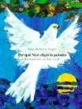 Por Que Noe Eligio la Paloma (Why Noah Chose the Dove)