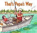 That's Papa's Way