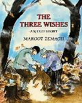 Three Wishes An Old Story