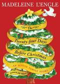 Twenty-Four Days Before Christmas : An Austin Family Story
