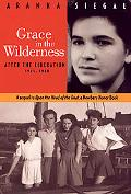 Grace in the Wilderness After the Liberation 1945-1948
