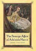 Strange Affair of Adelaide Harris