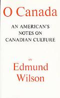 O Canada An American's Notes on Canadian Culture