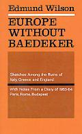 Europe Without Baedeker Sketches Among the Ruins of Italy, Greece and England, Together With...