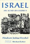 Israel: An Echo of Eternity - Abraham Joshua Joshua Heschel - Hardcover - REPRINT