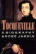 Tocqueville A Biography