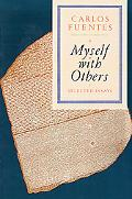 Myself With Others Selected Essays
