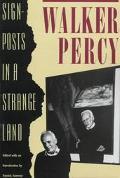 Signposts in a Strange Land - Walker Percy - Paperback