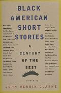Black American Short Stories A Century of the Best