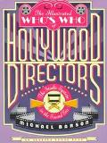The Illustrated Who's Who of Hollywood Directors: The Studio System in the Sound Era, Vol. 1...