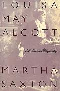 Louisa May Alcott A Modern Biography