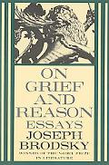 On Grief and Reason Essays