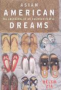 Asian American Dreams The Emergence of an American People