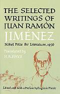 Selected Writings of Juan Ramon Jimenez