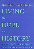 Living in Hope and History Notes from Our Century