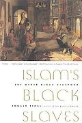 Islam's Black Slaves The Other Black Diaspora