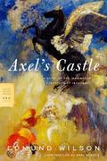 Axel's Castle A Study of the Imaginative Literature of 1870-1930