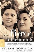 Fierce Attachments A Memoir