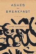 Ashes for Breakfast Selected Poems