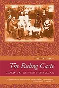 Ruling Caste Imperial Lives in the Victorian Raj
