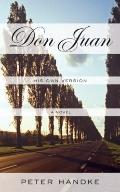 Don Juan : His Own Version