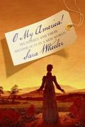 O My America! : Six Women and Their Second Acts in a New World