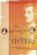 Kindness of Sisters Annabella Milbanke and the Destruction of the Byrons