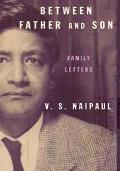 Between Father and Son Family Letters
