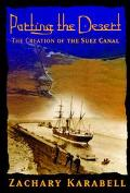 Parting the Desert The Creation of the Suez Canal