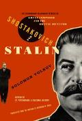 Shostakovich and Stalin The Extraordinary Relationship Between the Great Composer and the Br...