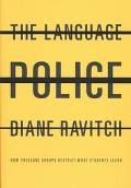 Language Police How Pressure Groups Restrict What Students Learn