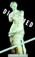 Disarmed The Story of the Venus De Milo