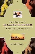 Ordeal of Elizabeth Marsh A Woman in World History