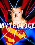 Mythology. The Dc Comics Art of Alex Ross