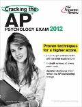 Cracking the AP Psychology Exam, 2012 Edition (College Test Preparation)