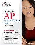 Cracking the AP Psychology Exam, 2011 Edition (College Test Preparation)