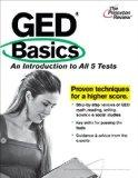 GED Basics: An Introduction to All 5 Tests (College Test Preparation)