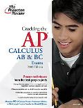 Cracking the AP Calculus AB and BC Exams, 2009 Edition