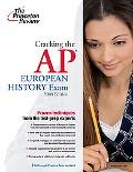 Cracking the AP European History Exam, 2009 Edition