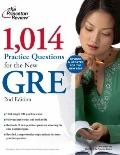 1,014 Practice Questions for the New GRE