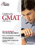 Cracking the GMAT, 2011 Edition (Graduate School Test Preparation)