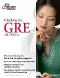 Cracking the GRE, 2011 Edition (Graduate School Test Preparation)