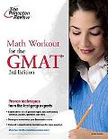 Math Workout for the GMAT, 3rd Edition (Graduate School Test Preparation)