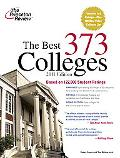 The Best 373 Colleges, 2011 Edition (College Admissions Guides)