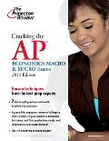 Cracking the AP Economics Macro & Micro Exams, 2011 Edition (College Test Preparation)