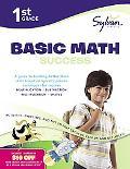 First Grade Basic Math Success (Sylvan Workbooks)