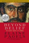 Beyond Belief The Secret Gospel of Thomas