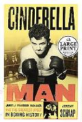 Cinderella Man James J. Braddock, Max Baer, and the Greatest Upset in Boxing History