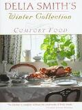 Delia Smith's Winter Collection: Comfort Food - Delia Smith - Hardcover - 1 ED
